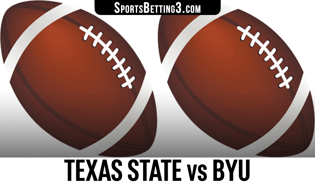 Texas State vs BYU Betting Odds