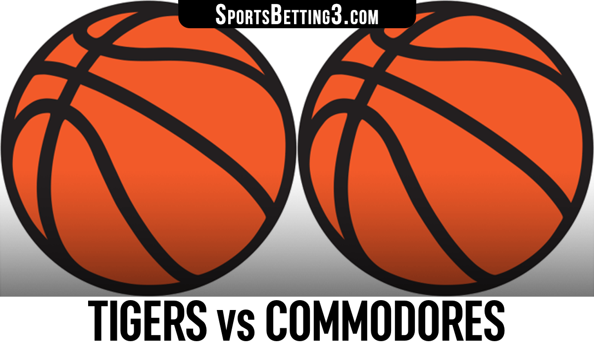 Tigers vs Commodores Betting Odds