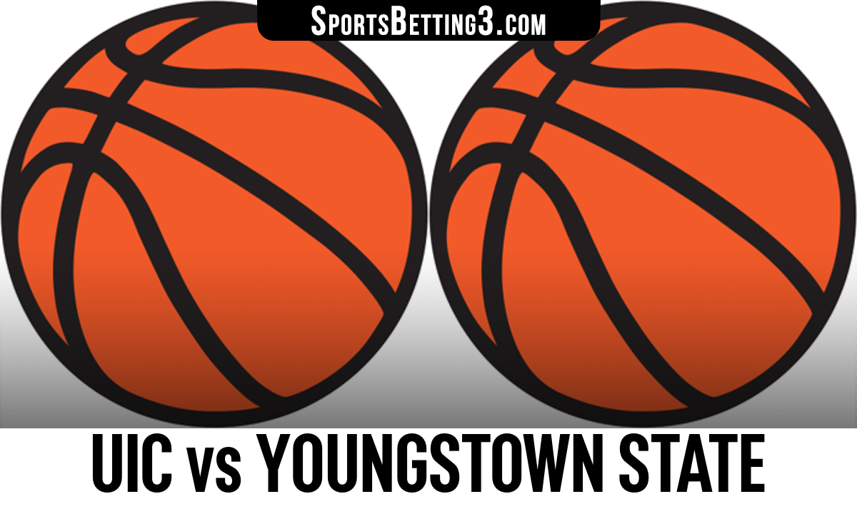 UIC vs Youngstown State Betting Odds