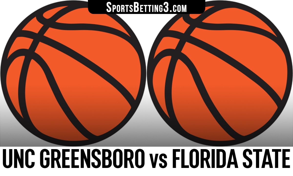UNC Greensboro vs Florida State Betting Odds