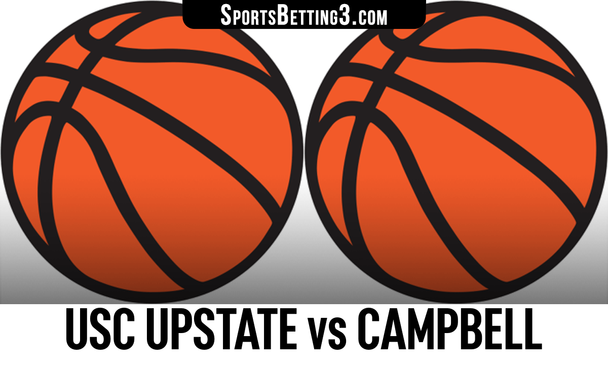 USC Upstate vs Campbell Betting Odds