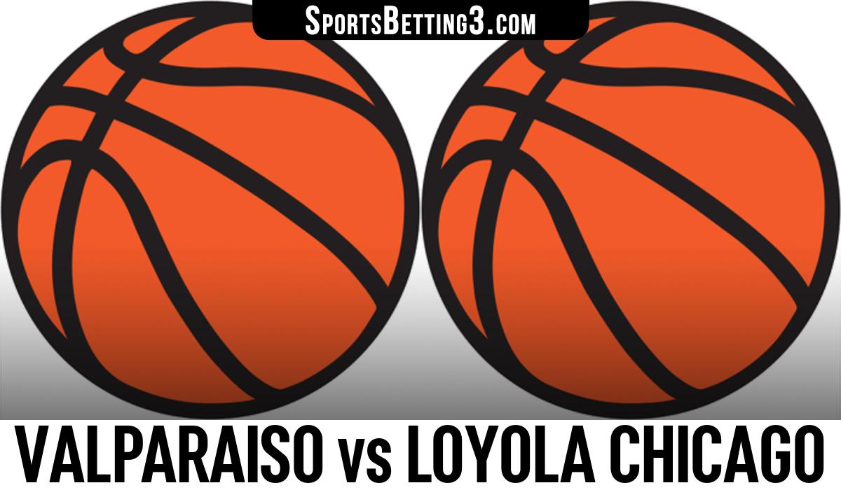 Valparaiso vs Loyola Chicago Betting Odds