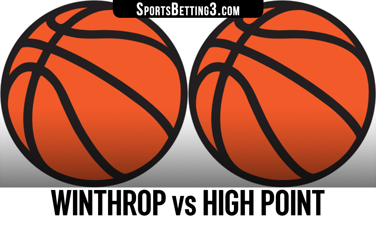 Winthrop vs High Point Betting Odds