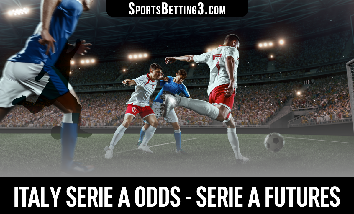 Italy Serie A Odds - Serie A Futures