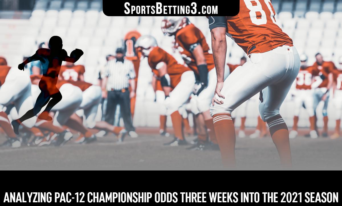 Analyzing Pac-12 Championship Odds Three Weeks into the 2021 Season