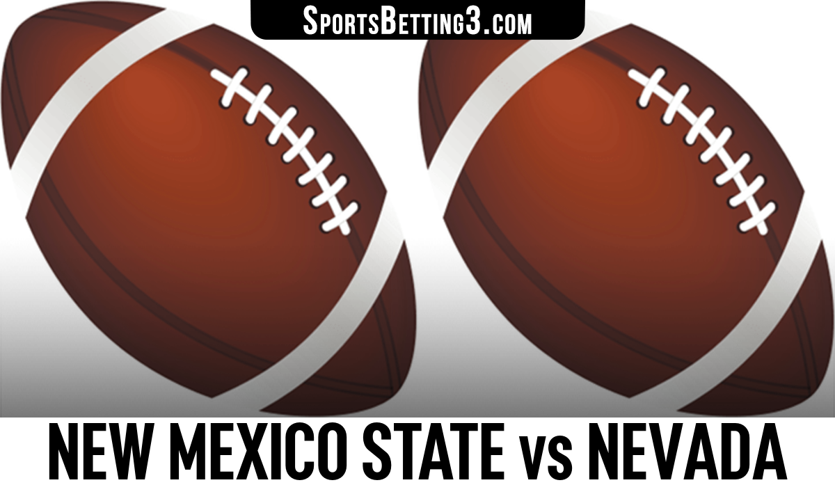 New Mexico State vs Nevada Betting Odds