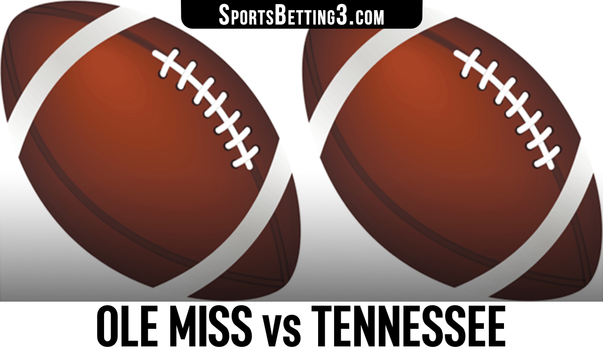 Ole Miss vs Tennessee Betting Odds