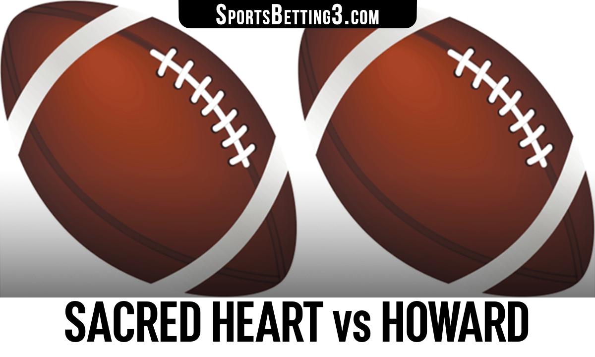 Sacred Heart vs Howard Betting Odds